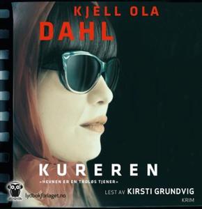 Kureren (lydbok) av Kjell Ola Dahl