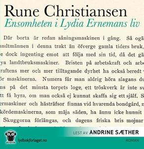 Ensomheten i Lydia Ernemans liv (lydbok) av R