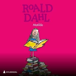 Matilda (lydbok) av Roald Dahl