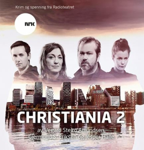 Christiania 2 (lydbok) av Vegard Steiro Amund