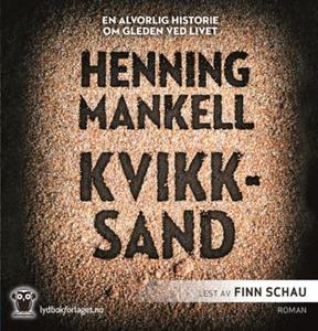 Kvikksand (lydbok) av Henning Mankell