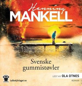 Svenske gummistøvler (lydbok) av Henning Mank
