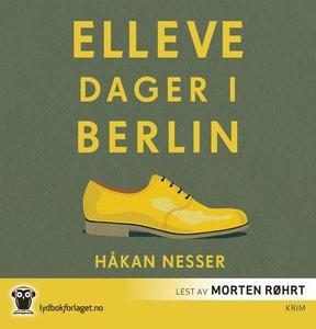 Elleve dager i Berlin (lydbok) av Håkan Nesse