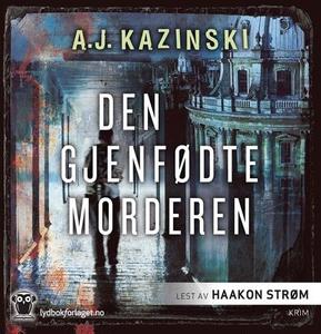 Den gjenfødte morderen (lydbok) av A.J. Kazin