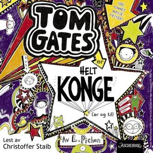 Tom Gates er helt konge (av og til) (lydbok)