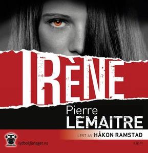 Irène (lydbok) av Pierre Lemaitre
