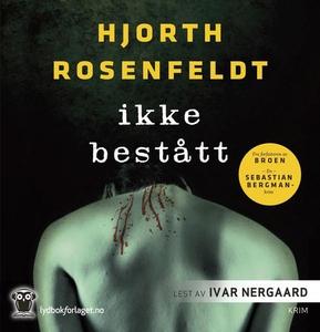 Ikke bestått (lydbok) av Hans Rosenfeldt, Mic