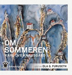 Om sommeren (lydbok) av Karl Ove Knausgård