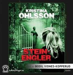 Steinengler (lydbok) av Kristina Ohlsson