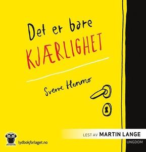 Det er bare kjærlighet (lydbok) av Sverre Hen