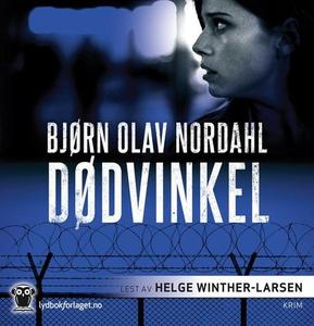 Dødvinkel (lydbok) av Bjørn Olav Nordahl