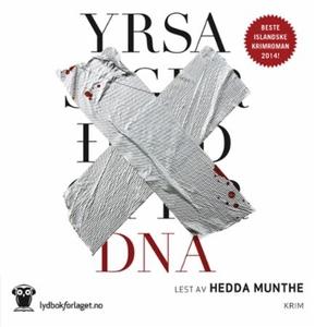 DNA (lydbok) av Sigurdardóttir Yrsa, Yrsa Sig