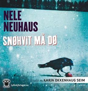Snøhvit må dø (lydbok) av Nele Neuhaus