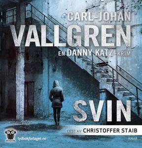 Svin (lydbok) av Carl-Johan Vallgren