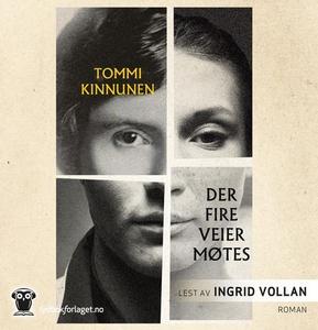 Der fire veier møtes (lydbok) av Tommi Kinnun