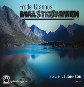 Malstrømmen (lydbok) av Frode Granhus