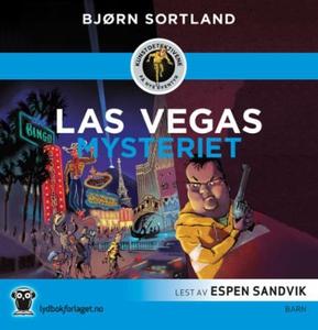 Las Vegas-mysteriet (lydbok) av Bjørn Sortlan