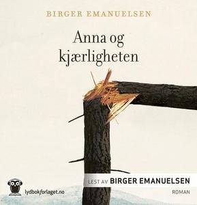 Anna og kjærligheten (lydbok) av Birger Emanu