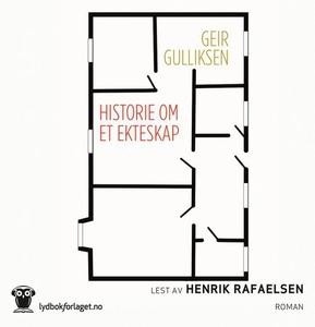Historie om et ekteskap (lydbok) av Geir Gull