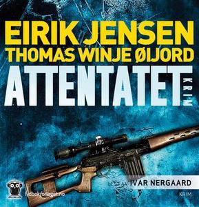 Attentatet (lydbok) av Eirik Jensen, Thomas W