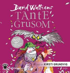 Tante Grusom (lydbok) av David Walliams