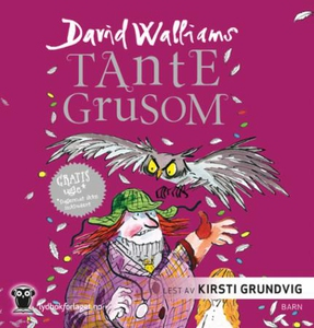 Tante Grusom (lydbok) av David Walliams