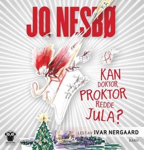 Kan doktor Proktor redde jula? (lydbok) av Jo
