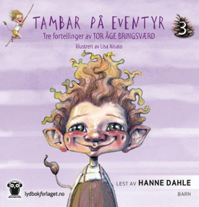 Tambar på eventyr 3 (lydbok) av Tor Åge Bring