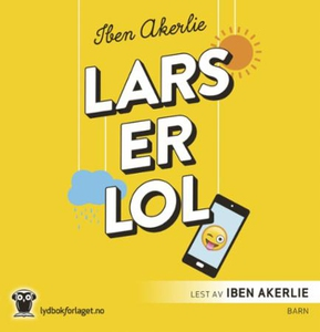 Lars er lol (lydbok) av Iben Akerlie