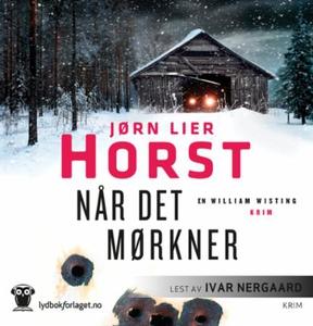 Når det mørkner (lydbok) av Jørn Lier Horst