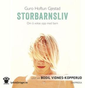 Storbarnsliv (lydbok) av Guro Hoftun Gjestad