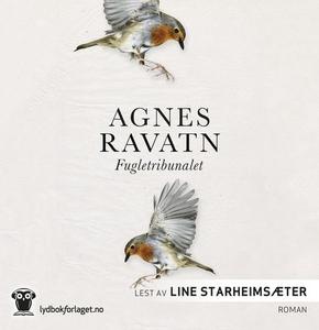 Fugletribunalet (lydbok) av Agnes Ravatn