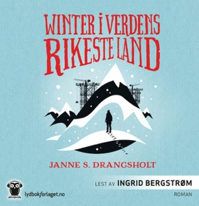 Winter i verdens rikeste land (lydbok) av Jan