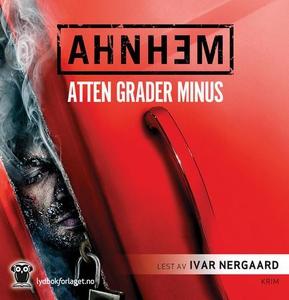 Atten grader minus (lydbok) av Stefan Ahnhem