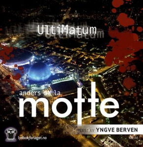 Ultimatum (lydbok) av Anders de la Motte, And