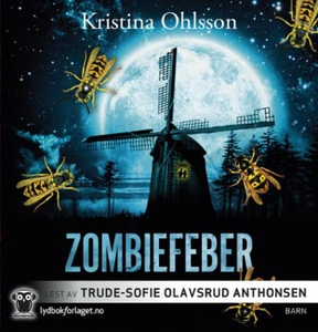 Zombiefeber (lydbok) av Kristina Ohlsson