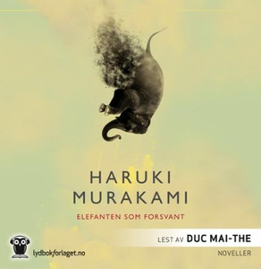 Elefanten som forsvant (lydbok) av Haruki Mur