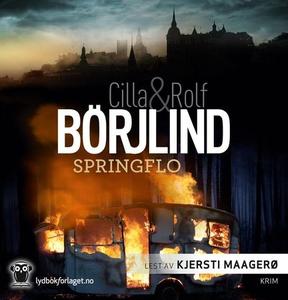 Springflo (lydbok) av Cilla Börjlind, Rolf Bö