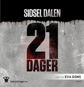 21 dager (lydbok) av Sidsel Dalen