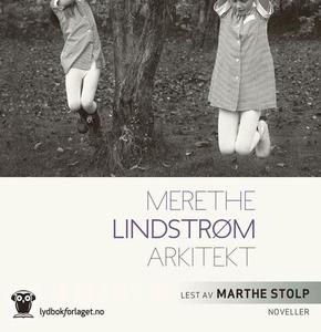 Arkitekt (lydbok) av Merethe Lindstrøm