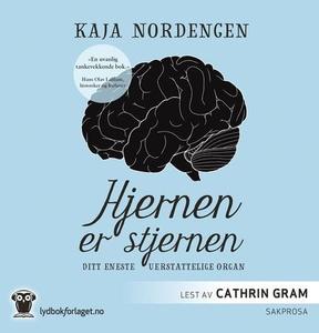 Hjernen er stjernen (lydbok) av Kaja Nordenge