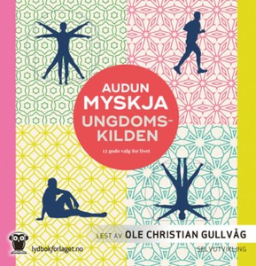 Ungdomskilden (lydbok) av Audun Myskja