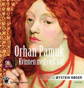 Kvinnen med rødt hår (lydbok) av Orhan Pamuk