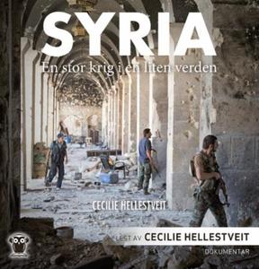 Syria (lydbok) av Cecilie Hellestveit