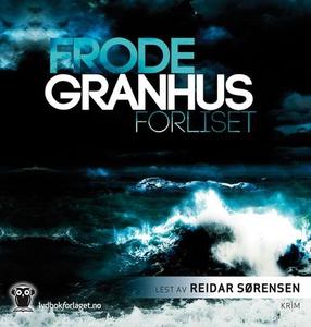 Forliset (lydbok) av Frode Granhus