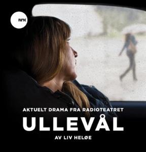 Ullevål (lydbok) av Liv Heløe, Radioteatret (