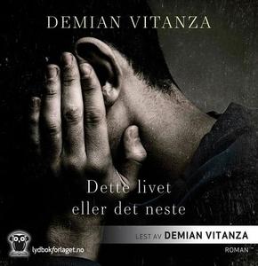 Dette livet eller det neste (lydbok) av Demia