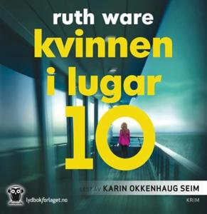 Kvinnen i lugar 10 (lydbok) av Ruth Ware