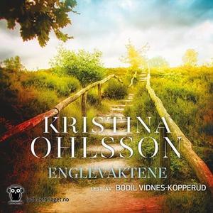 Englevaktene (lydbok) av Kristina Ohlsson