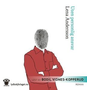 Uten personlig ansvar (lydbok) av Lena Anders